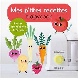 Mes p'tites recettes babycook: Plus de 150 recettes 4 - 24 mois