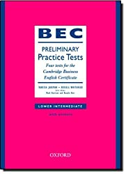 BEC Practice Tests Preliminary: Book With Answers: Four Tests for the Cambridge Business English Certificate by Vanessa Jakeman (2002-04-18)