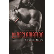 The Reclamation (The Club Trilogy) (Volume 2) by Lauren Rowe (2015-01-20)