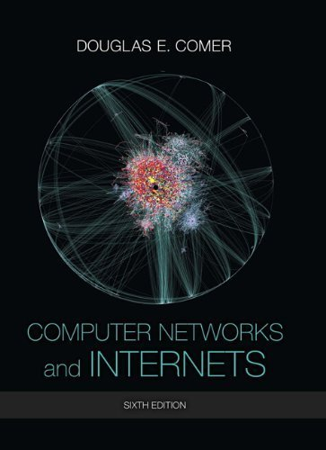 Computer Networks and Internets (6th Edition) 6th by Comer, Douglas E. (2014) Hardcover