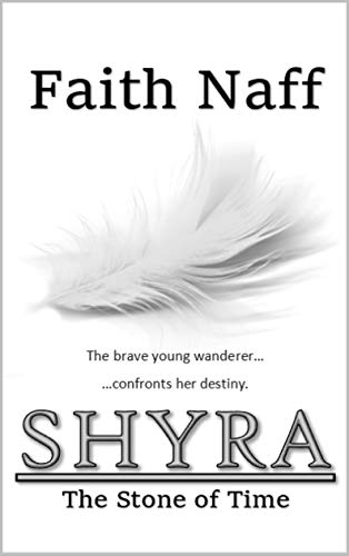 The Stone of Time (The Chronicles of Shyra Book 1)