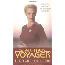 The Farther Shore: Star Trek Voyager
