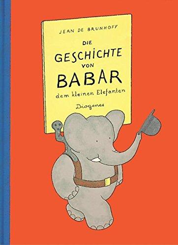 Die Geschichte von Babar: dem kleinen Elefanten (Kinderbücher)