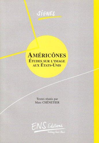 Américônes: études sur l'image aux Etats-Unis