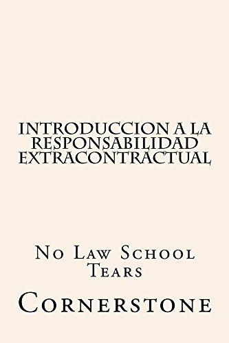 Introduccion a la Responsabilidad Extracontractual: Introduccion a la Responsabilidad Extracontractual