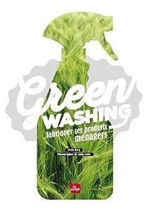 vignette de 'Green washing (Cécile Berg)'