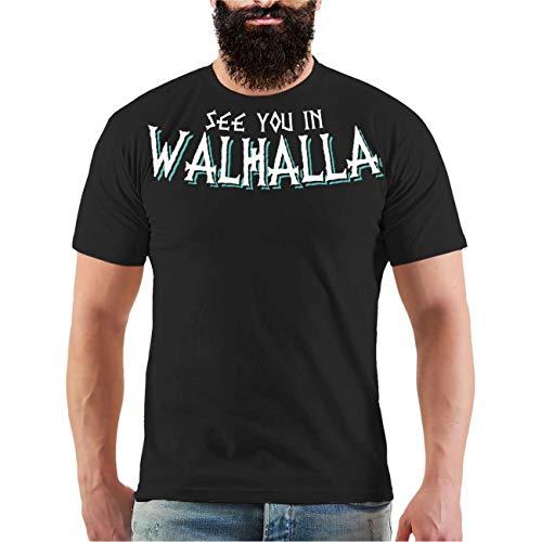 Männer und Herren T-Shirt See You in Walhalla Größe S - 8XL