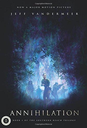 Annihilation. Movie Tie-In (International Edition) por Jeff Vandermeer