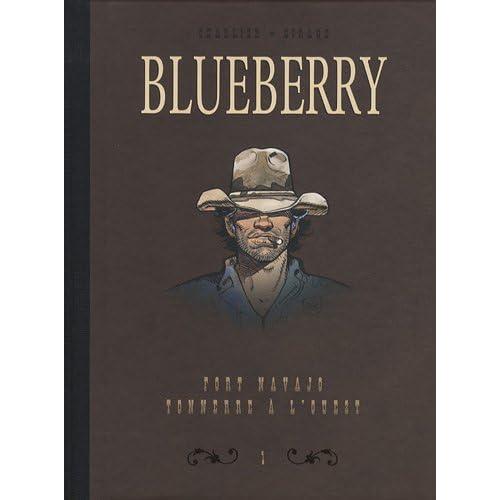 Blueberry, Tome 1 : Diptyque fort Navajo & tonnerre à l'ouest
