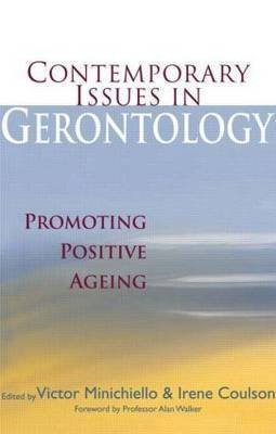[(Contemporary Issues in Gerontology)] [Edited by Victor Minichiello ] published on (June, 2006)