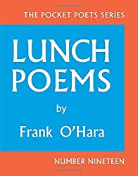 Lunch Poems: 50th Anniversary Edition (City Lights Pocket Poets Series) by Frank O'Hara (2014-07-15)