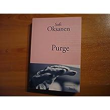 Purge - PRIX FEMINA ETRANGER 2010 (Anglais) de Sofi Oksanen ,Sébastien Cagnoli (Traduction) ( 25 août 2010 )