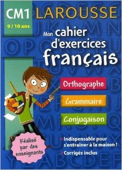 Mon cahier d'exercices Français CM1 de Charlotte Courtiade,Charlotte Escamez ( 7 février 2007 )
