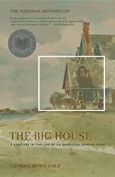 Big House T: Written by George Howe Colt, 2004 Edition, (Reprint) Publisher: Simon & Schuster Ltd [Paperback]