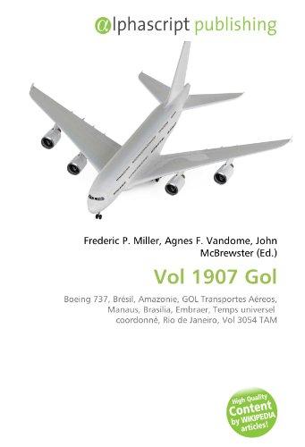vol-1907-gol-boeing-737-bresil-amazonie-gol-transportes-aereos-manaus-brasilia-embraer-temps-univers