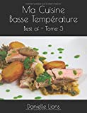 Ma Cuisine Basse Température - Best of - Tome 3