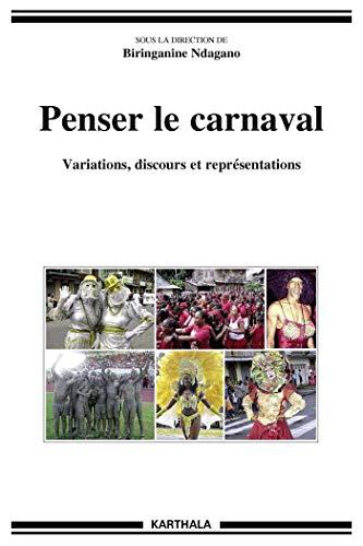 Penser le carnaval (Hommes et sociétés) par Biringanine Ndagano