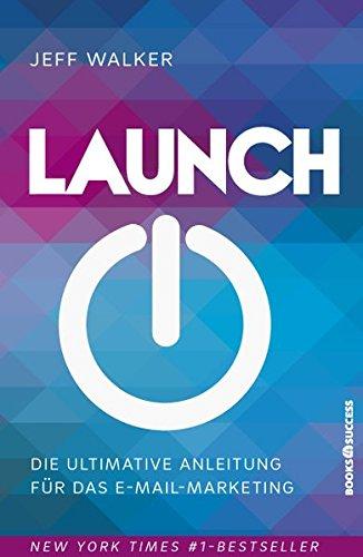 Die ultimative Anleitung für das E-Mail-MarketingGebundenes BuchAm Anfang eines erfolgreichen Produkts steht eine erfolgreiche Markteinführung - neudeutsch: Launch.Jeff Walker ist seit beinahe 20 Jahren einer der weltbesten Spezialisten für erfolgrei...