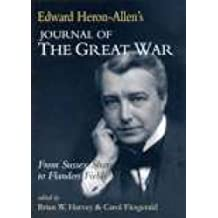 Edward Heron-Allen's Journal of the Great War: From Sussex Shore to Flanders Fields