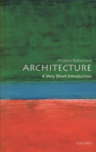 Architecture: A Very Short Introduction (Very Short Introductions)