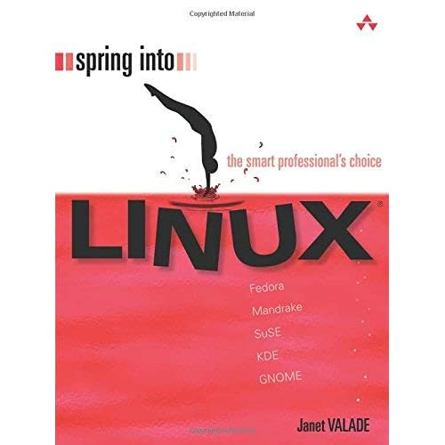 [(Spring into Linux )] [Author: Janet Valade] [Apr-2005]