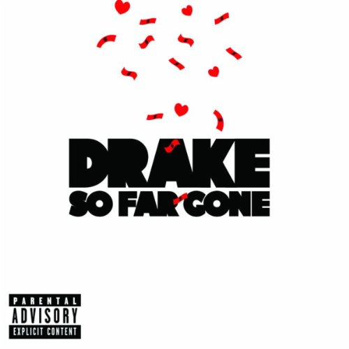 So Far Gone [Explicit]