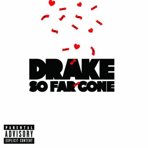 So Far Gone [Explicit]