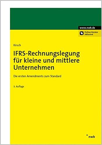 IFRS-Rechnungslegung für kleine und mittlere Unternehmen: Die ersten Amendments zum Standard.