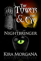 Nightbringer (The Tower and The Eye Book 5)