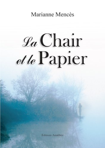 La Chair Et Le Papier [Pdf/ePub] eBook