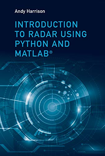 Introduction to Radar Using Python and MATLAB
