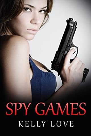 Spy Games: Volume 1 (Lesbian Romance - Spy)