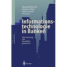 Informationstechnologie in Banken: Optimierung von Geschäftsprozessen