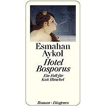 Hotel Bosporus: Ein Fall für Kati Hirschel (detebe)