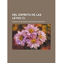 del Espiritu de Las Leyes (1)