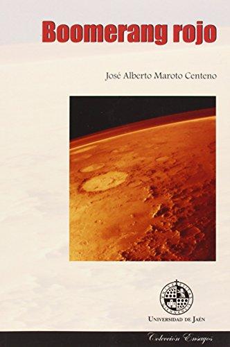 Boomerang rojo (Ensayos) por José Alberto Maroto Centeno