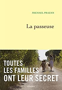 vignette de 'La passeuse (Michaël Prazan)'