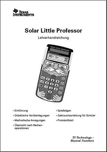 Lehrerhandbuch für TI-Little Professor Solar mit vielen Beispielen (30 Seiten)