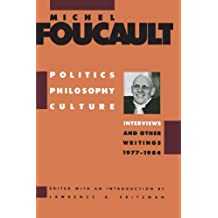 Politics, Philosophy, Culture: Interviews and Other Writings