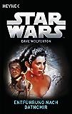 Star WarsTM: Entführung nach Dathomir: Roman