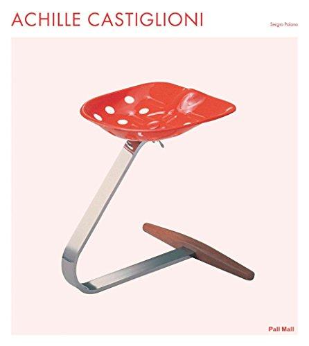 [(Achille Castiglioni)] [By (author) Sergio Polano] published on (August, 2012)