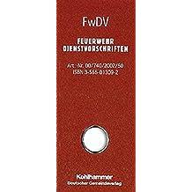 FwDV-Sammelbox: enthält: FwDV 1, FwDV 2, FwDV 3, FwDV 7, FwDV 8, FwDV 10, FwDV 100, FwDV 500,GUV-V C 53,PDV/DV 810.3 (Feuerwehrdienstvorschriften (FWDV))