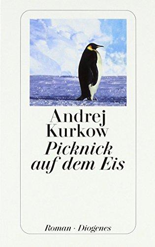 Picknick auf dem Eis von Andrej Kurkow (November 2000) Taschenbuch