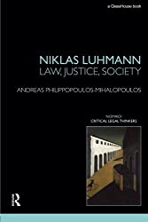 Niklas Luhmann: Law, Justice, Society (Nomikoi) by Andreas Philippopoulos-Mihalopoulos (2011-07-28)