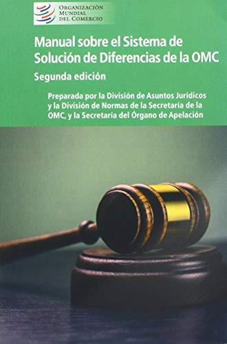 Manual Sobre El Sistema de Solución de Diferencias de la Omc