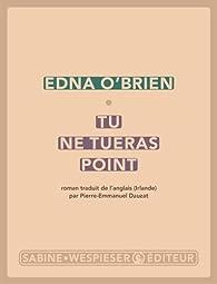 Tu ne tueras point par Edna O'Brien
