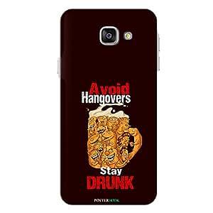 PosterHook Stay Drunk - Alcoholic Designer Case for Samsung A7(2016)