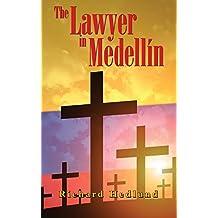 The Lawyer in Medellín