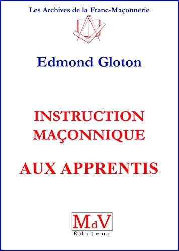 Instructions maçonniques aux apprentis