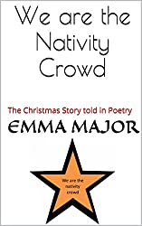 We are the Nativity Crowd: The christmas story told in poetry